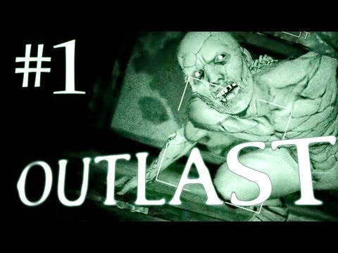 Outlast Gameplay Walkthrough Playthrough - Part 1 - THE HORROR BEGINS HERE! - Full Game
